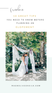 freebie, elopement tips, do's and don'ts of elopement planning